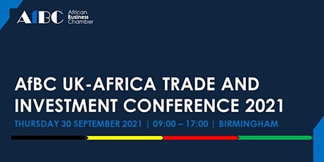 AfBC UK - Africa Trade and Investment Conference 2021 tickets