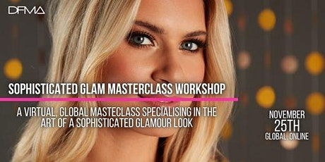Sophisticated Make Up Glam Dine With Us tickets