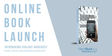 Online Book Launch: 'Introducing Vigilant Audiences' tickets
