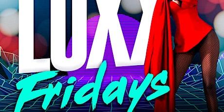 LuXX Fridays tickets