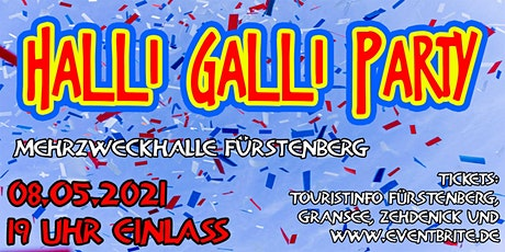 Halli-Galli-Party in Fürstenberg Tickets