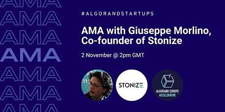 AMA with Giuseppe Morlino, Co-founder of Stonize tickets