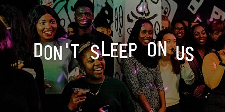 Why We Made Our Own Spaces - The Urgency & Importance of Queer Black Spaces tickets