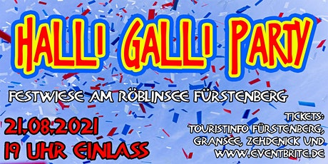 Halli-Galli-Party in Fürstenberg * OPEN AIR Tickets