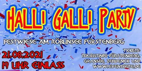 Halli-Galli-Party in Fürstenberg * OPEN AIR tickets