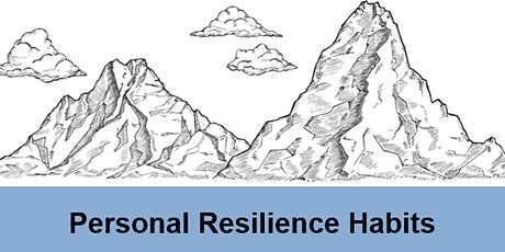 Personal Resilience Habits - Online workshop, developing Person Resilience tickets