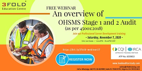Free Webinar: An overview of OHSMS Stage 1 and 2 Audit (as per 45001:2018) tickets