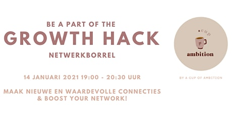 Growth Hack - Netwerkborrel tickets