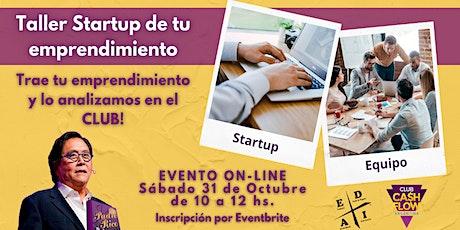 Taller Startup de tu emprendimiento! entradas