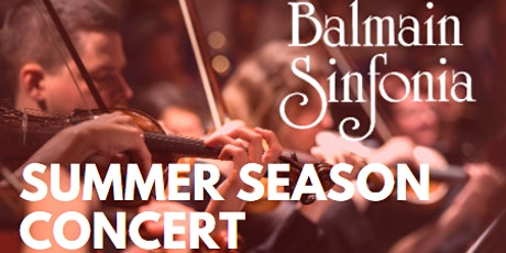 The Balmain Sinfonia | Summer Season Concert tickets