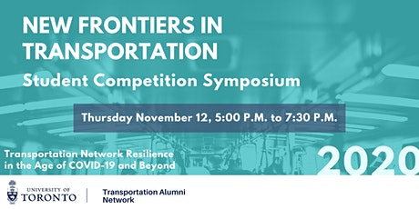 Student Competition Symposium - New Frontiers in Transportation tickets