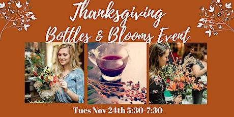Thanksgiving Bottles & Blooms Event tickets