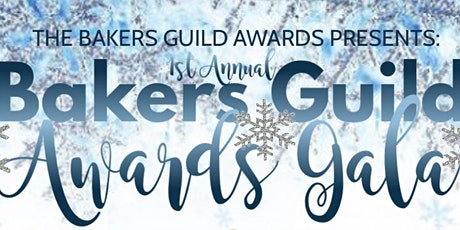 Bakers Guild Awards Gala tickets