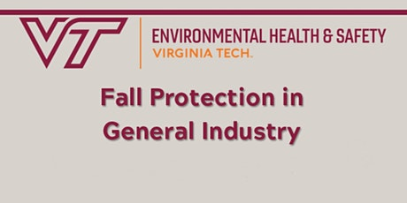 Fall Protection in General Industry:  Train the Trainer Program tickets