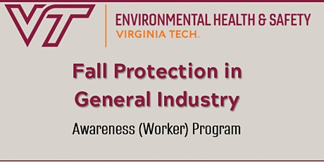 Fall Protection in General Industry - Awareness Program tickets