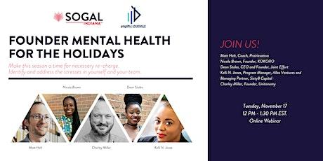 Founder Mental Health For The Holidays bilhetes