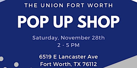 Shop Small Pop Up Shop at The Union Fort Worth tickets