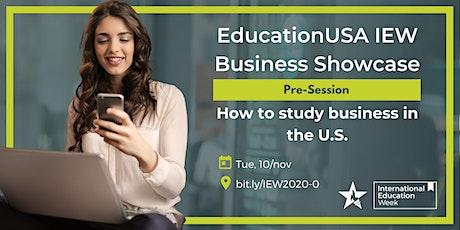 EducationUSA IEW Business Showcase - Pre-Session tickets