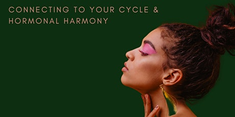 Homecoming - Connecting to your cycle & hormonal harmony tickets