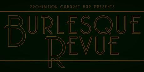 Burlesque Revue - Live at Prohibition Cabaret Bar tickets