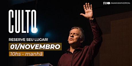 CULTO MANHÃ | Domingo 01/Novembro ingressos