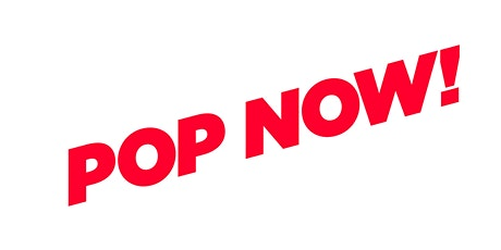 POP NOW! LATE OPENING & HAPPENING - SATURDAY 7TH 12-9PM PERFORMANCE AT 7.30 tickets