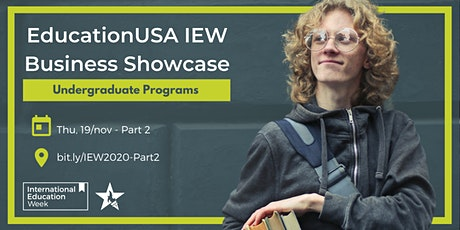 EducationUSA IEW Business Showcase - Undergraduate, Part 2 tickets