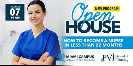 FVI School of Nursing - Miami Campus Now enrolling for Nursing-Open House tickets
