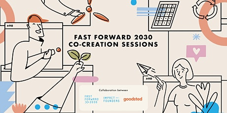 Fast Forward 2030 Co-Creation Sessions tickets