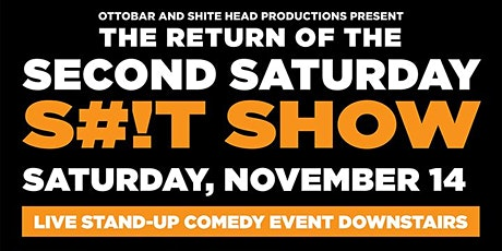 The Second Saturday S#!T Show tickets