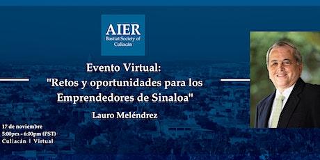 """Culiacán Virtual: """"Retos y oportunidades para los Emprendedores de Sinaloa"""" boletos"""