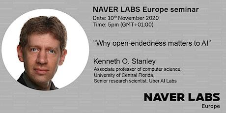NAVER LABS Europe seminar: Why open-endedness matters to AI bilhetes