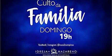 Culto da Família -  08/11 - 19h ingressos