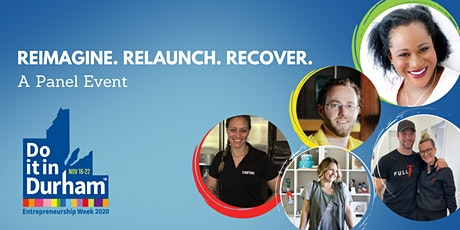 Reimagine. Relaunch. Recover. Panel Event tickets