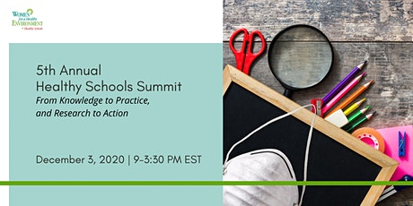 5th Annual Healthy Schools Summit tickets