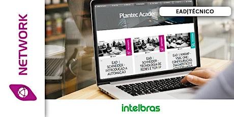EAD|INTELBRAS - INICIANTES EM REDES bilhetes