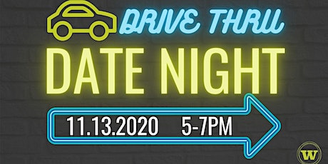 Drive Thru Date Night tickets
