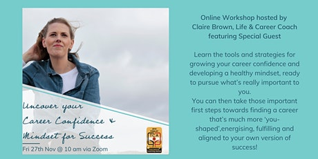 Uncover Your Career Confidence & Mindset for Success tickets