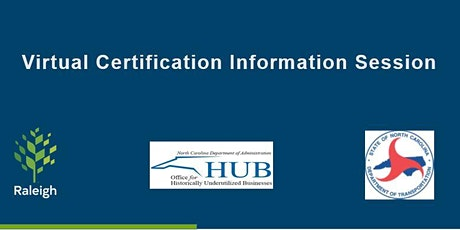 Virtual NC HUB and NC DBE Certification Information Session tickets