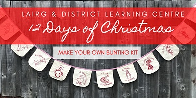 Make Your Own 12 Days of Christmas Bunting with Jo