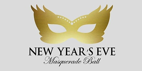 "NYE 2021 ROYALTY at The CASTLE ""MASQUERADE BALL"" (THIS EVENT WILL SELLOUT) tickets"