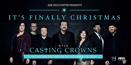 It's Finally Christmas with Casting Crowns at the Ark Encounter tickets