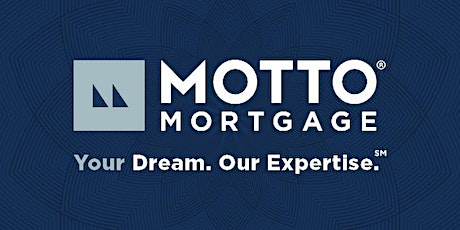 Mortgage Seminar Hosted by Motto Mortgage ATX tickets