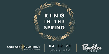 BOULDER SYMPHONY: RING IN THE SPRING - EARLY tickets