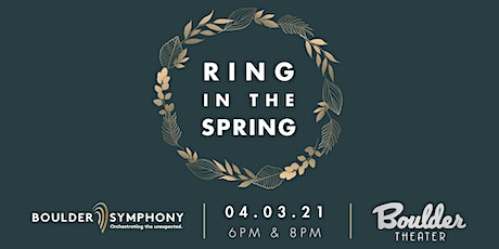 BOULDER SYMPHONY: RING IN THE SPRING - LATE tickets