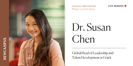 Virtual Mentoring | Power Lunch Hour with Dr. Susan Chen tickets