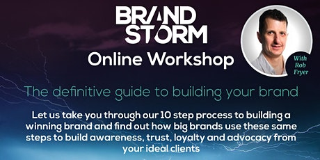 BrandStorm Workshop - Build your brand and attract your ideal customers tickets