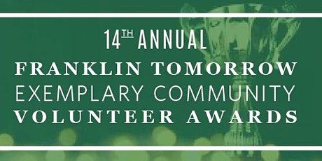 Franklin Tomorrow 14th Annual Exemplary Community Volunteer Awards tickets