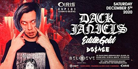 Dack Janiels | IRIS @ Believe | Saturday December 5 tickets