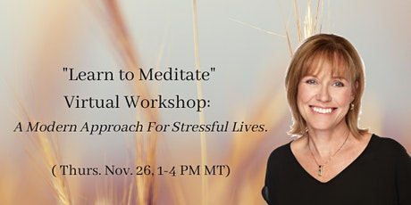 """Learn to Meditate"" Virtual Workshop tickets"
